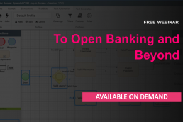 To open banking and beyond - free webinar on demand