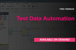 Test Data Automation: The Next Generation in Test Data Technologies - on demand webinar