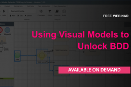 Using Visual Models to Unlock BDD​ - Webinar on demand