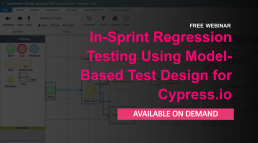 In-Sprint Regression Testing using Model-Based Test Design for Cypress.io webinar on demand