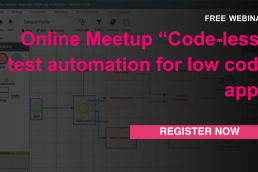 "Online Meetup ""Code-less"" test automation for low code apps - on demand webinar"