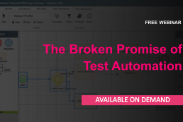 The broken promise of test automation on demand webinar